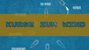 Kurse am Wind erklärt