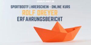 Rolf Dreyer Online Kurs - Sportbootführerschein