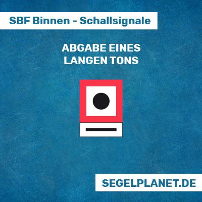 Schallsignale SBF Binnen - Abgabe eines langes Tons