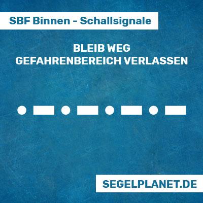 Schallsignale SBF Binnen - Bleib Weg Signal - Gefahrenbereich