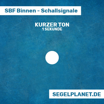 Schallsignale SBF Binnen - ein kurzer Ton