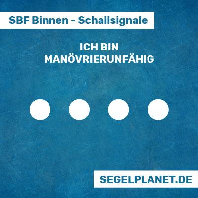Schallsignale SBF Binnen - Manövrierunfähigkeit